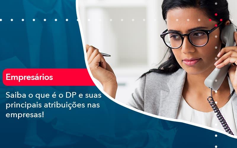 Saiba O Que E Dp E Suas Principais Atribuicoes Nas Empresas 1 - FIDUCIA Contabilidade | Assessoria e Consultoria no Rio de Janeiro