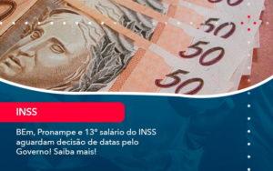 Bem Pronampe E 13 Salario Do Inss Aguardam Decisao De Datas Pelo Governo Saiba Mais 1 - FIDUCIA Contabilidade | Assessoria e Consultoria no Rio de Janeiro