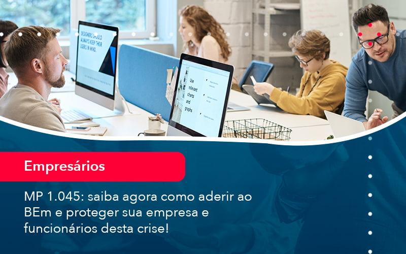 Mp 1045 Saiba Agora Como Aderir Ao Bem E Proteger Sua Empresa E Funcionarios Desta Crise 1 - FIDUCIA Contabilidade   Assessoria e Consultoria no Rio de Janeiro