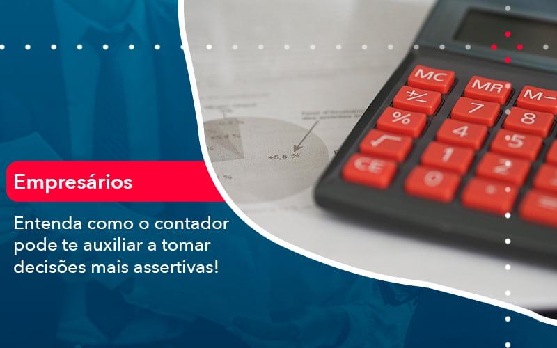 Como O Contador Pode Ajudar O Cliente Na Tomada De Decisoes 1 - FIDUCIA Contabilidade   Assessoria e Consultoria no Rio de Janeiro