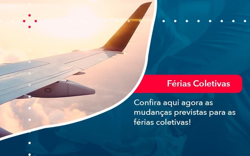 Confira Aqui Agora As Mudancas Previstas Para As Ferias Coletivas 1 - FIDUCIA Contabilidade | Assessoria e Consultoria no Rio de Janeiro