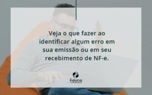 Devolver Ou Recusar Nf E Fiducia - FIDUCIA Contabilidade | Assessoria e Consultoria no Rio de Janeiro