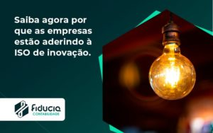 Saiba Agoraa Por Que As Empresas Estao Aderindo Fiducia - FIDUCIA Contabilidade | Assessoria e Consultoria no Rio de Janeiro